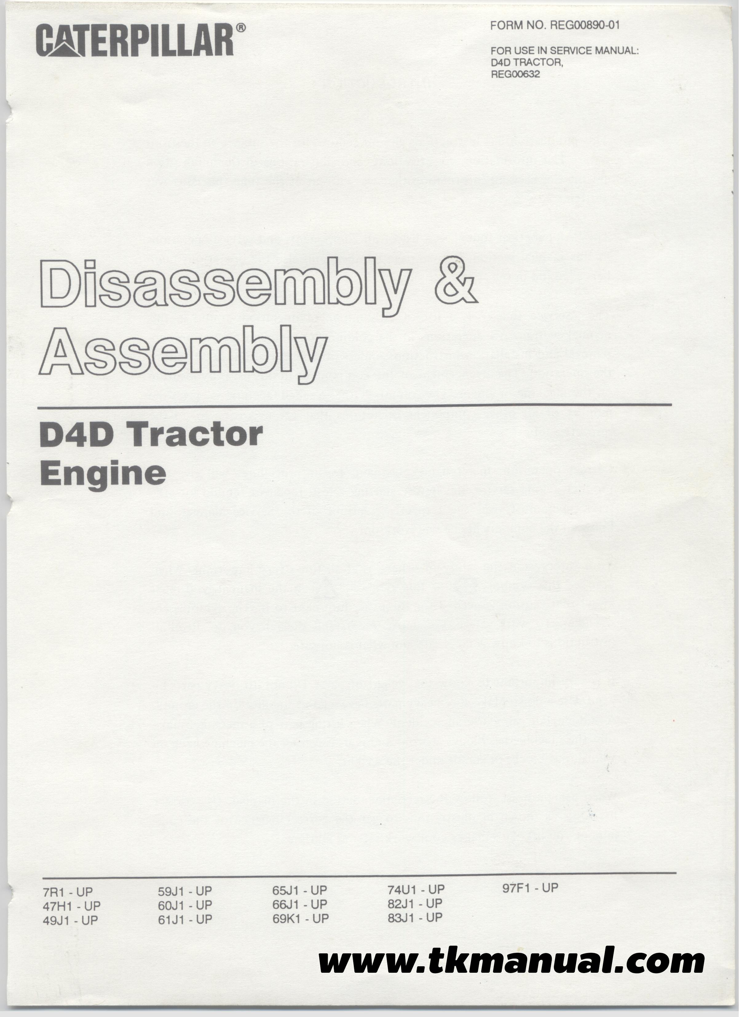 คู่มือซ่อมเครื่องยนต์ CATERPILLAR D4 D4D Tractor
