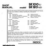 หนังสือ คู่มือซ่อม Kobelco Hydraulic Excavator SK100(L) , SK120(LC) (ข้อมูลทั่วไป ค่าสเปคต่างๆ วงจรไฟฟ้า วงจรไฮดรอลิกส์)