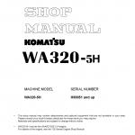 หนังสือ คู่มือซ่อม วงจรไฟฟ้า วงจรไฮดรอลิก จักรกลหนัก WA320-5H H50051 (ทั้งคัน) EN